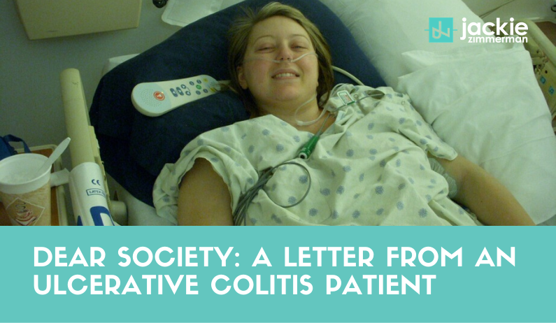 Dear Society: A Letter From an Ulcerative Colitis Patient