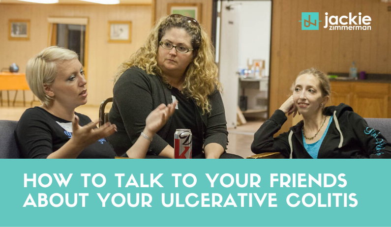 How to Talk to Your Friends About Your Ulcerative Colitis