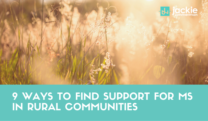 9 Ways to Find Support for MS in Rural Communities