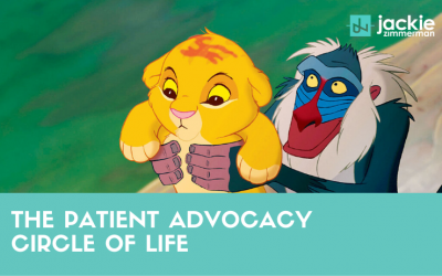 The Patient Advocacy Circle of Life