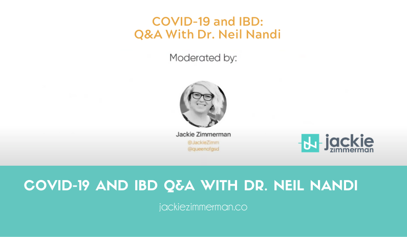 COVID-19 and IBD Q&A with Dr. Neil Nandi